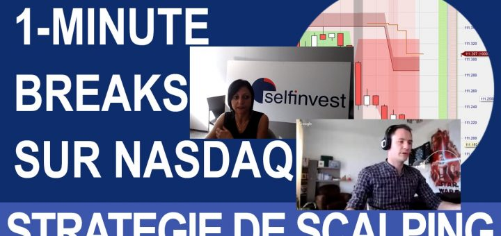 """Webinaire avec Amélie PONCIN de WH SelfInvest sur le thème : """"Scalper le NASDAQ 100 en UT 1 Minute avec la Stratégie 1-Minute Breaks""""."""