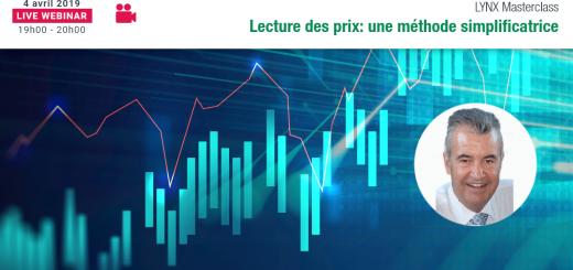 """Webinaire LYNX - """"Lecture des Prix : une Méthode Simplificatrice"""" avec Pascal TRICHET"""