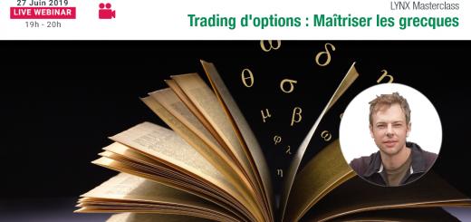 Les Grecques, Outils indispensables pour maîtriser le Trading d'Options 📈☔️ LYNX - Gaël DEBALLE