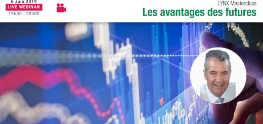 Les Avantages du Trading sur Futures 📈 LYNX Masterclass avec Pascal TRICHET👨🏫