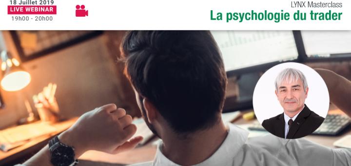 LYNX Masterclass avec Philippe LHERMIE 👨🏫 La Psychologie du Trader 📈