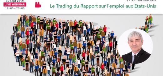 Le Trading du Rapport sur l'emploi aux Etats-Unis 🇺🇸 NFP - LYNX Masterclass avec Philippe LHERMIE