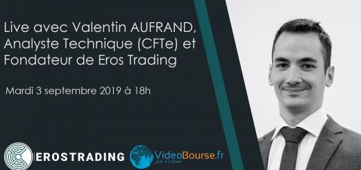 Valentin AUFRAND - Eros Trading - VideoBourse